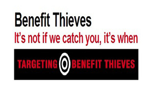 Benefit fraudsters are thieves
