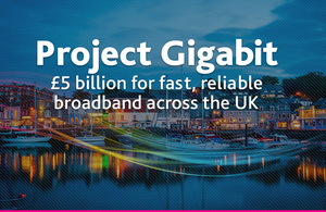 Two million UK rural homes and businesses to benefit in £5 billion broadband upgrade