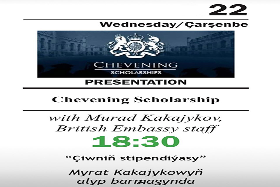 Presentations on Chevening Scholarships in Turkmenistan to hold virtually