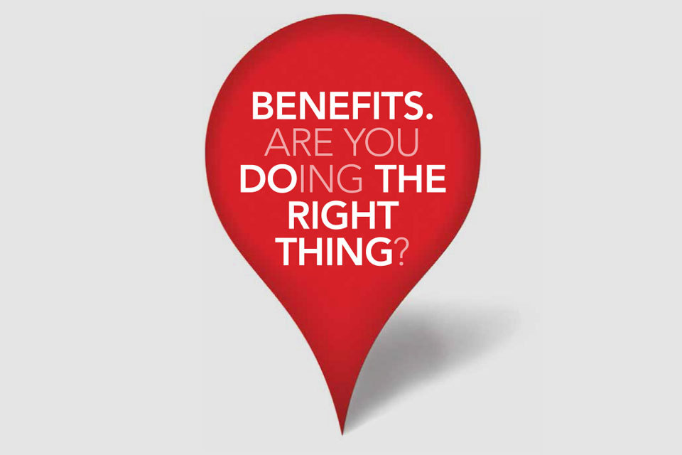 New Benefit Fraud And Error Campaign Benefits Are You Doing The Right Thing Gov Uk