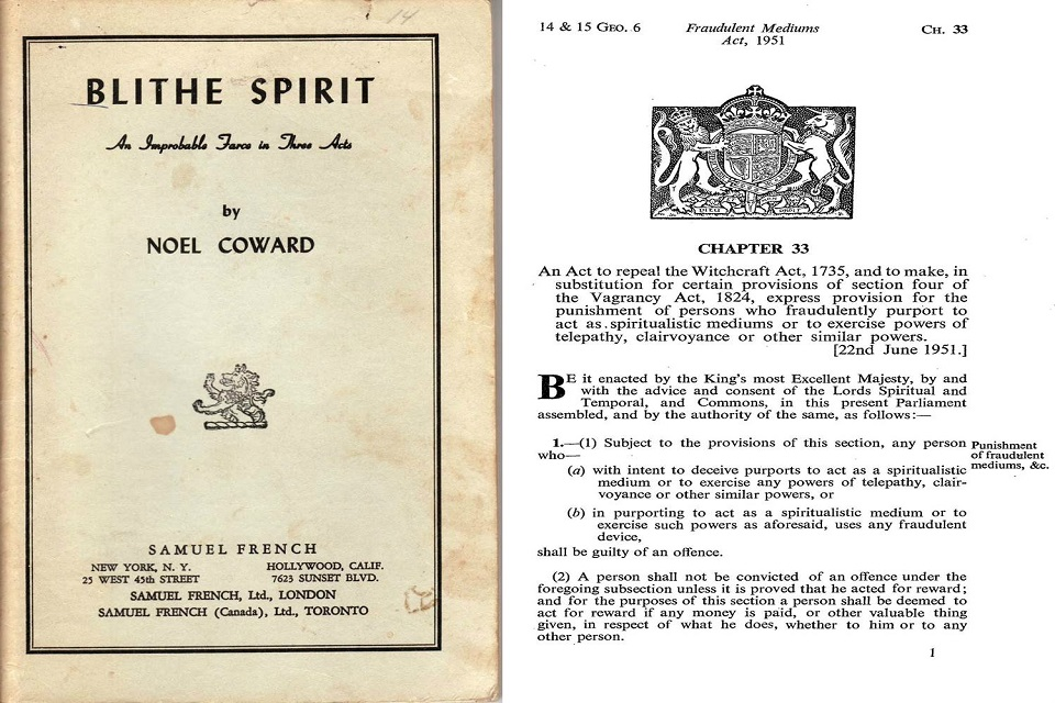 Noel Coward, 'Blithe Spirit', and the Fraudulent Mediums Act 1951.