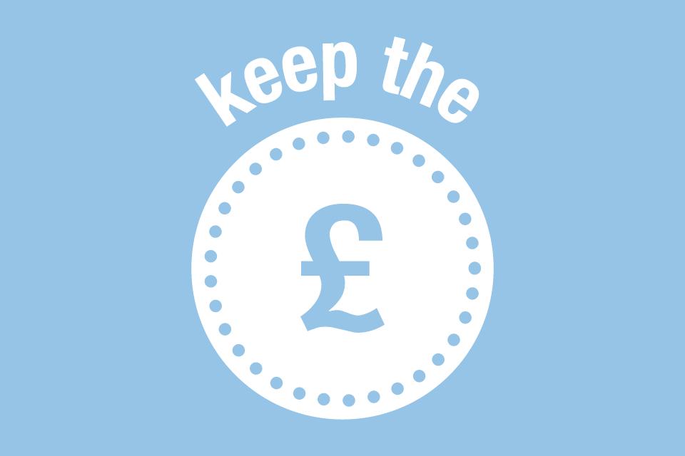 Keep the £