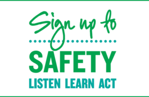 Sign up to Safety - Listen, Learn, Act