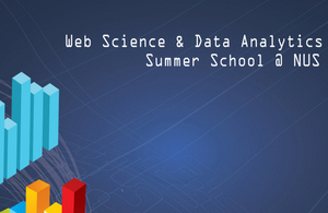 Web Science and Data Analytics Summer School @ NUS