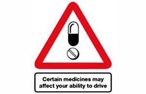 "drug driving message: ""certain medicines may affect your ability to drive"""