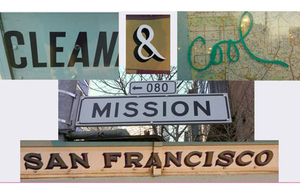 image of a montage of street signs reading Clean and Cool 2015 Mission, San Francisco
