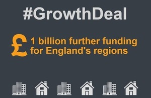 GrowthDeal: £1bn further funding for England's regions