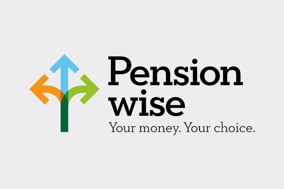 Pension Wise. Your money. Your choice.