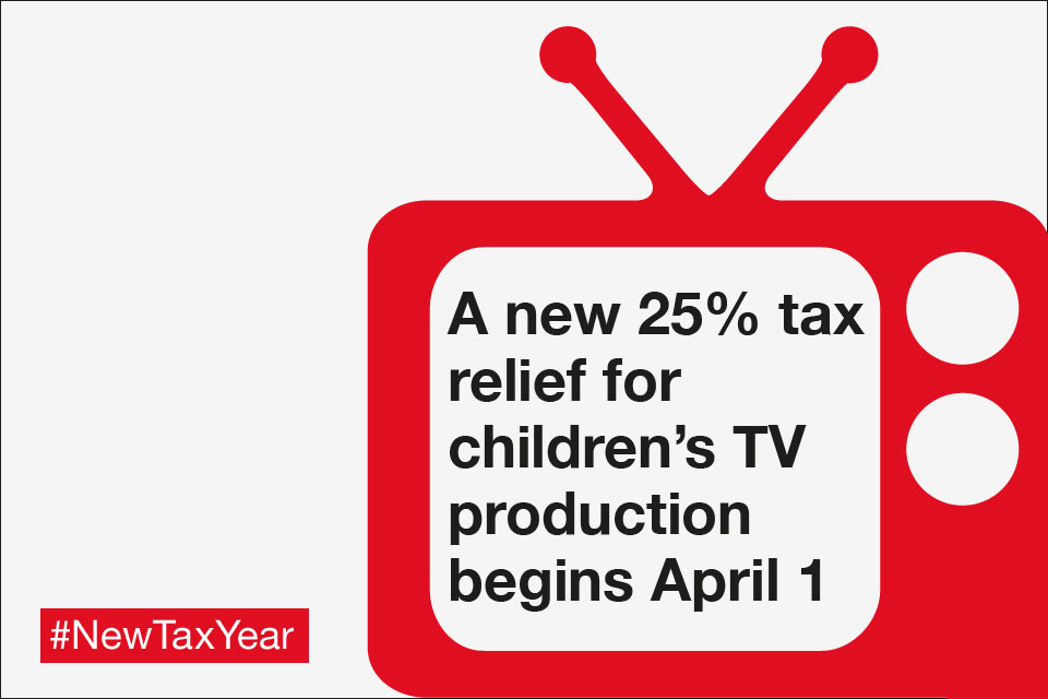 A new 25% tax relief for children's TV production begins April 1