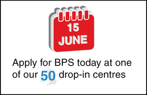 Image showing a calendar with 15 June on it and 'apply for BPS today at one of our 50 drop-in centres'