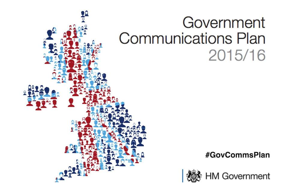 Government Communications Plan 2015 to 2016