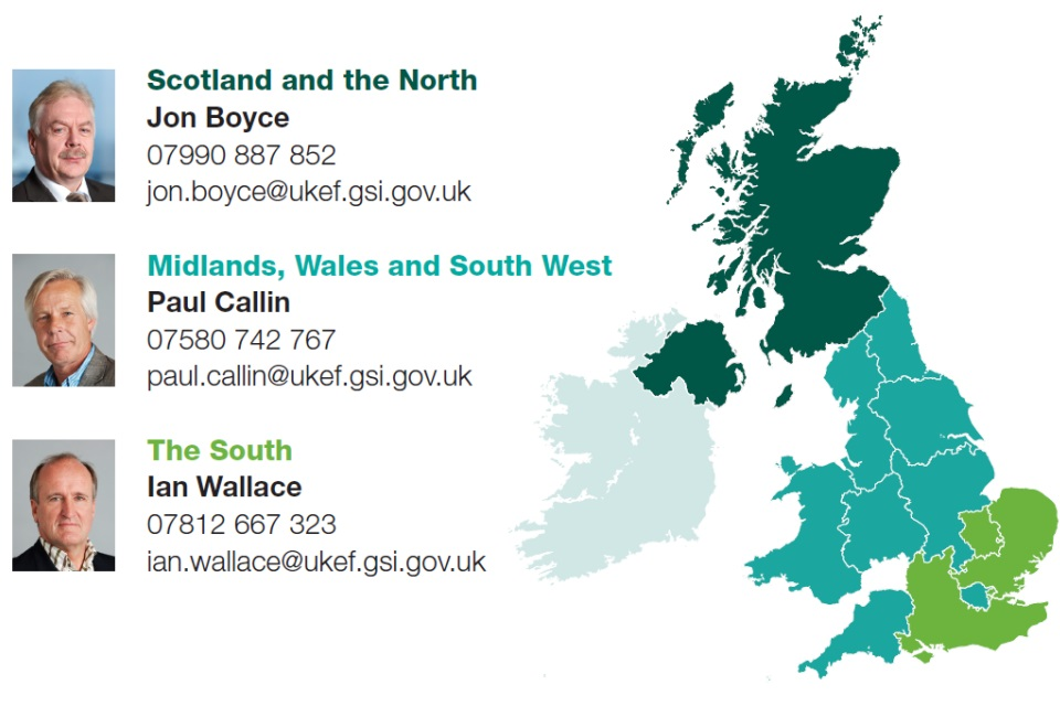 [UKEF's MSB advisers](https://www.gov.uk/government/publications/uk-regional-export-finance-advisors#SMSB)