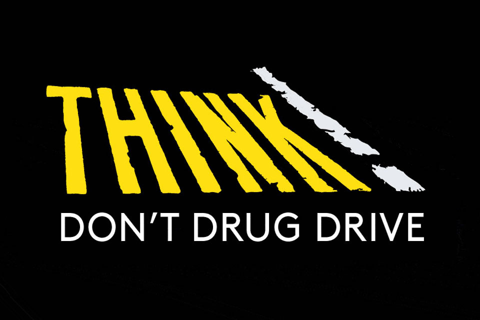 THINK! don't drug drive.