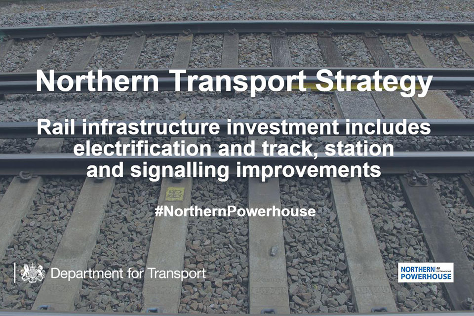 Northern transport strategy: rail infrastructure investment.