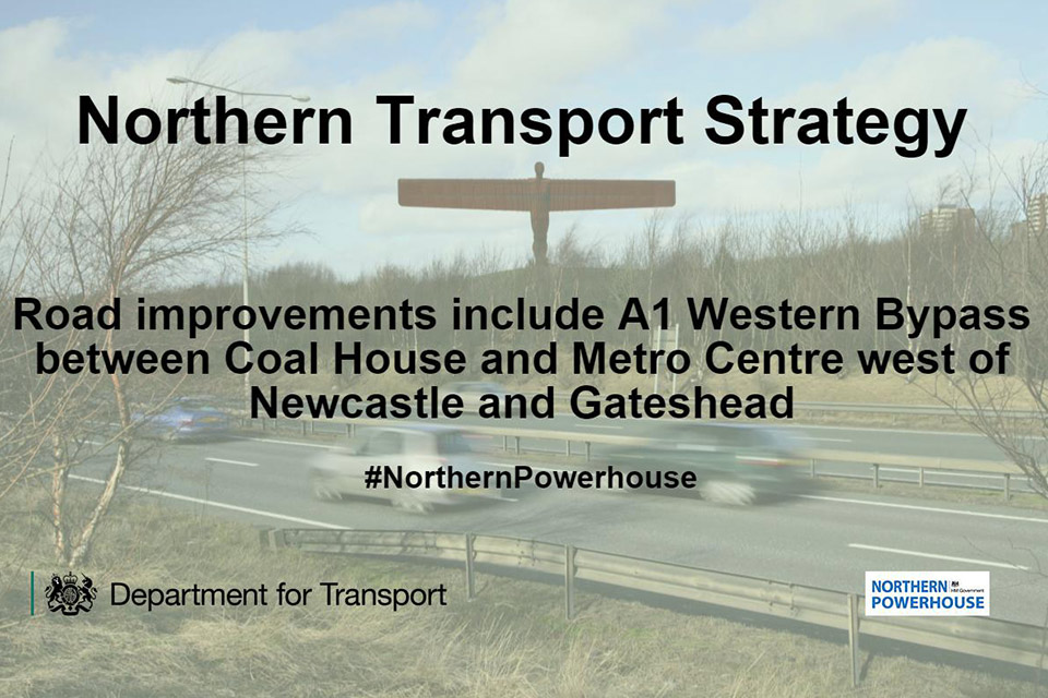 Northern transport strategy: road improvements include the A1 western bypass.