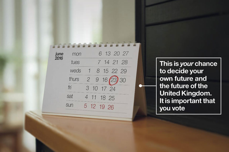 Calendar with 23 June marked. Text on image reads: This is your chance to decide your own future and the future of the UK. It is important that you vote.