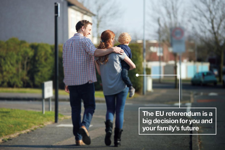 Young family with child. Text on image reads: The EU referendum is a big decision for you and your family's future.