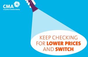 Energy market investigation illustration: 'Keep checking for lower prices and switch'.