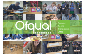 Ofqual 2016 Summer Series Symposium