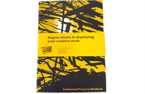 Intellectual Property Notebook: Degree shows & displaying your creative work