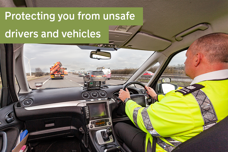 Protecting you from unsafe drivers and vehicles