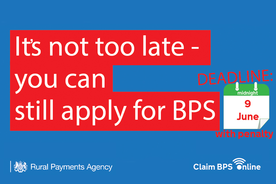 It's not too late - you can still apply for BPS