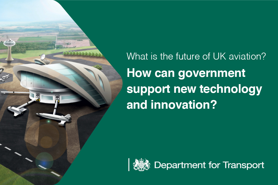 What is the future of UK aviation? How can government support new technology and innovation?