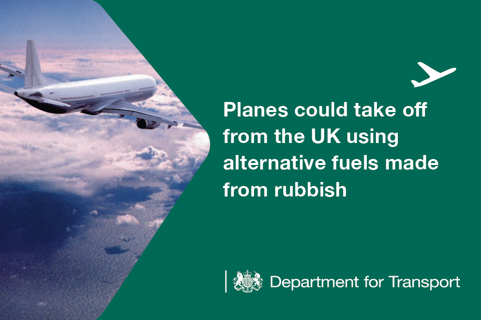 Planes could take off from the UK using alternative fuels made from rubbish.