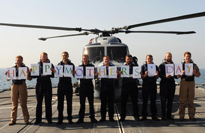 The crew of HMS Monmouth ensure that Mother's Day isn't forgotten [Picture: Leading Airman (Photographer) Will Haigh, Crown copyright]