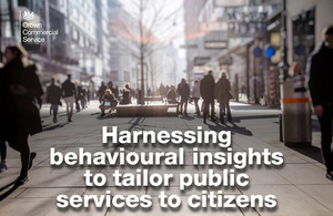 generic image of a busy street with text saying 'harnessing behavioural insights to tailor public services to citizens'