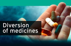Diversion of Medicines