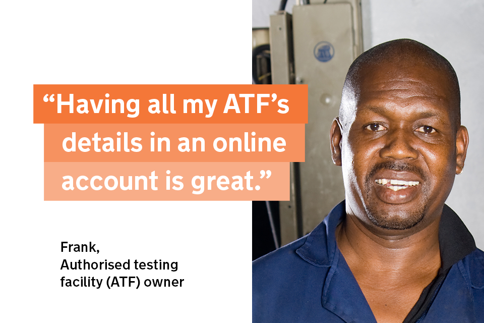 """""""Having all my ATF's details in an online account is great"""" - Frank, an ATF owner"""