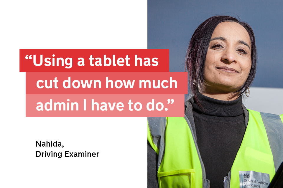 """""""Using a tablet has cut down how much admin I have to do"""" - Nahida, a driving examiner"""