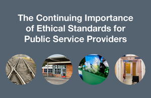 The Continuing Importance of Ethical Standards for Public Service Providers