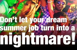 A group of young people in a club is overlaid with the text 'Don't let your dream summer job turn into a nightmare'