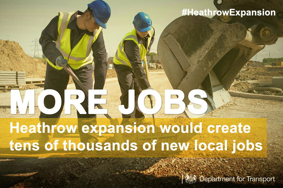 More jobs: Heathrow expansion would create tens of thousands of new local jobs.