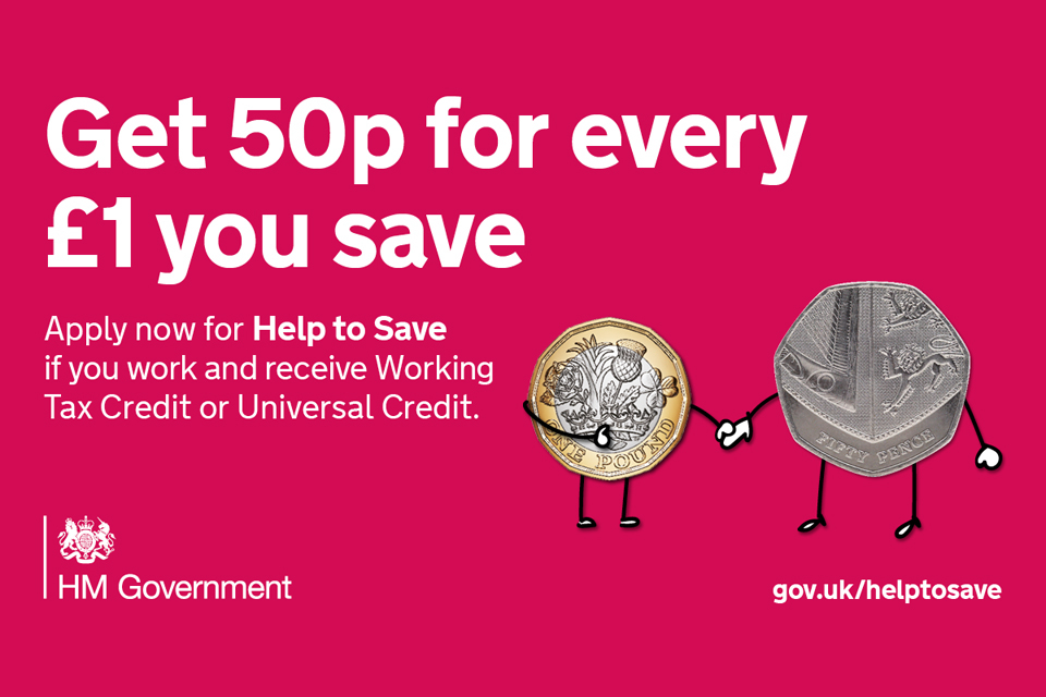 savers to earn 50p for every 1 saved thanks to help to save gov uk
