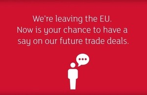 Infographic stating that we're leaving the EU. Now is your chance to have a say on our future trade deals