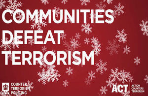 Communities defeat terrorism Action counters terrorism. Image: Counter Terrorism Policing. All rights reserved