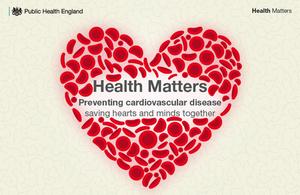 CVD health matters