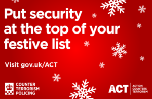 Counter Terrorism Policing wants you to put security at the top of your festive list