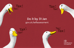 Decorative image of ducks with text 'Do it by 31 Jan GOV.UK/Self Assessment'/Gwnewch e erbyn 31 Ion GOV.UK/ffurflenni-treth-hunanasesiad