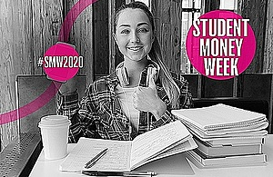 Image of a student and the words Student Money Week 2020