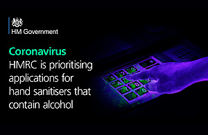 "Graphic image displaying text: ""Coronavirus - HMRC is prioritising applications for hand sanitisers that contains alcohol"""