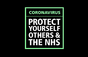 Coronavirus - protect yourself, others and the NHS.