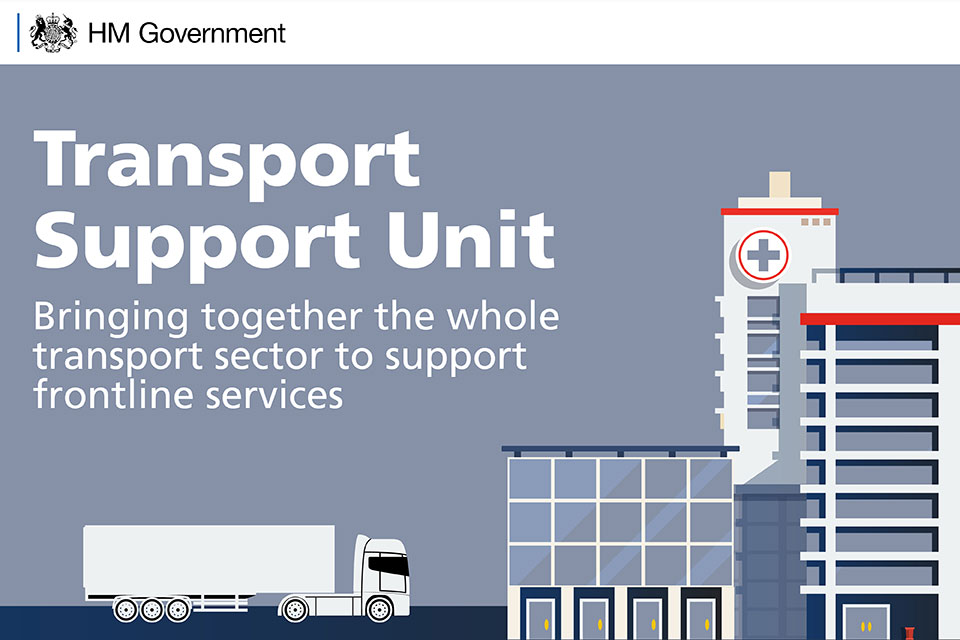 Transport Support Unit: bringing together the whole transport sector to support frontline services.