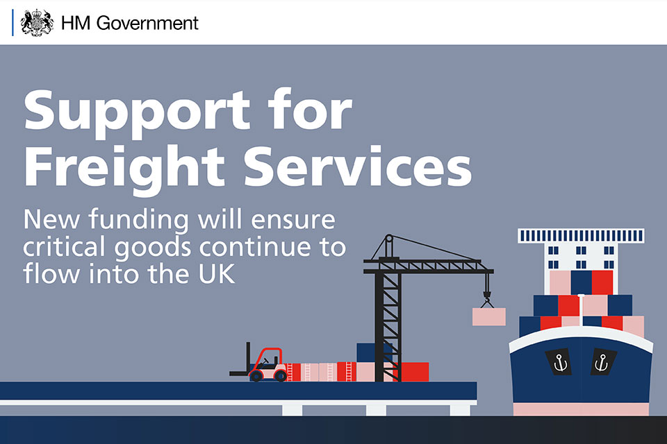 Support for freight services: new funding will ensure critical goods continue to flow into the UK.