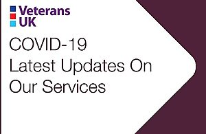 Graphic shows Veterans UK logo with a heading which reads: COVID-19 Latest Updates on our services