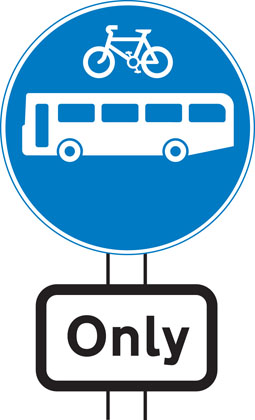Buses and cycles only