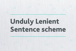 Unduly Lenient Sentence scheme wording